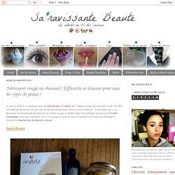 Sa'ravissante Beauté: Nettoyant visage au rhassoul : Efficacité et douceur pour tous les types de peaux !