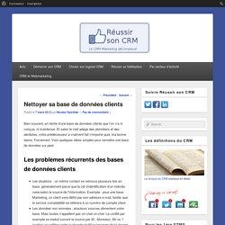 Nettoyer sa base de données clients