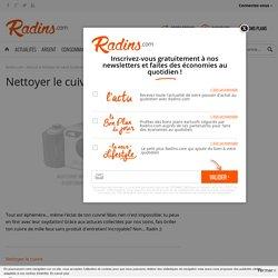 Nettoyer le cuivre facilement : tous nos articles gratuits - Radins.com