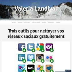 Trois outils pour nettoyer vos réseaux sociaux gratuitement