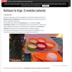 Nettoyer le frigo: 3 remèdes naturels - Pagina 4 di 4 - Astuces Express