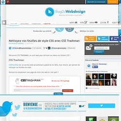 Nettoyez vos feuilles de style CSS avec CSS Trashman - ressources