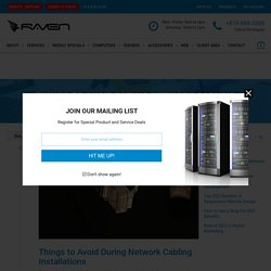 Things to Avoid During Network Cabling Installations