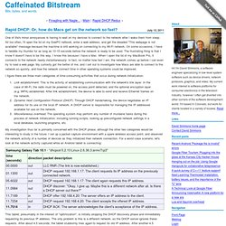 Rapid DHCP: Or, how do Macs get on the network so fast? : Caffeinated Bitstream