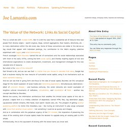 The Value of the Network: Links As Social Capital