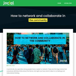 How to network and collaborate in the community