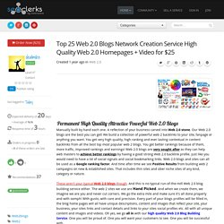 Top 25 Web 2.0 Blogs Network Creation Service High Quality Web 2.0 Homepages + Video for $25
