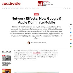 Network Effects: How Google & Apple Dominate Mobile