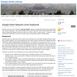 Google Earth Library » Google Earth Network Links Explained