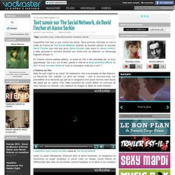 Tout savoir sur The Social Network, de David Fincher et Aaron Sorkin - Festival