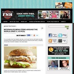 McDonalds Menu Items Around The World (Part 2, 32 pics)