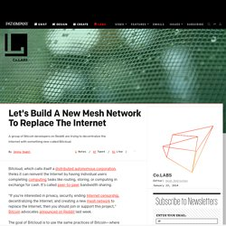 Let's Build A New Mesh Network To Replace The Internet