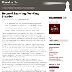 Network Learning: Working Smarter