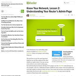 Know Your Network, Lesson 2: Understanding Your Router's Admin Page
