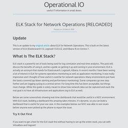 ELK Stack for Network Operations [RELOADED]
