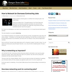 How to Network for Overseas Contracting Jobs