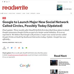 Google to Launch Major New Social Network Called Circles, Possibly Today