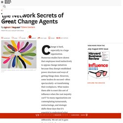 The Network Secrets of Great Change Agents