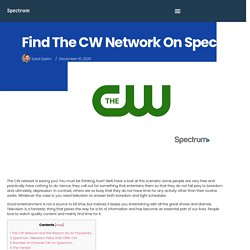 Find The CW Network On Spectrum And Enjoy The Shows - Spectrum
