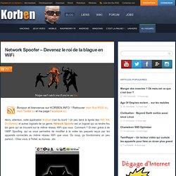 Network Spoofer – Devenez le roi de la blague en WiFi