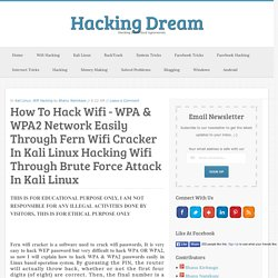 How To Hack Wifi - WPA & WPA2 Network Easily Through Fern Wifi Cracker In Kali Linux Hacking Wifi Through Brute Force Attack In Kali Linux