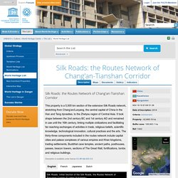 Silk Roads: the Routes Network of Chang'an-Tianshan Corridor
