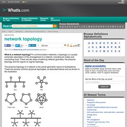 What is network topology? - Definition from WhatIs.com