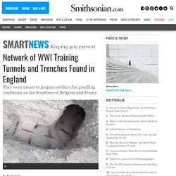 Network of WWI Training Tunnels and Trenches Found in England