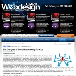 The Dangers of Social Networking For Kids, Website Design Cork, Cork Web Design, Affordable Website Design, Solutions