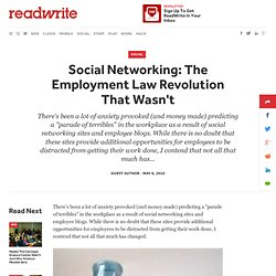 Social Networking: The Employment Law Revolution That Wasn't