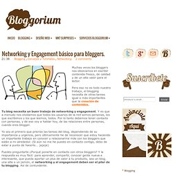 Networking y Engagement básico para bloggers. Bloggorium