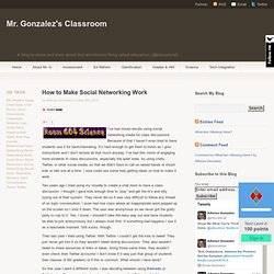 How to Make Social Networking Work