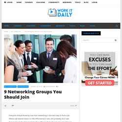 9 Networking Groups You Should Join