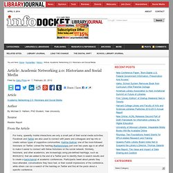 Article: Academic Networking 2.0: Historians and Social Media « INFOdocket