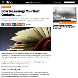 Networking Advice: Leverage Your Best Contacts