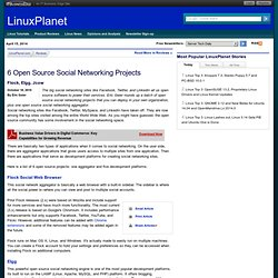 6 Open Source Social Networking Projects - Flock, Elgg, Jcow - Reviews