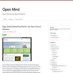 Open Mind » Blog-Archiv » Elgg: Social Networking Platform als O