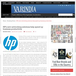 HP's new networking solutions help speed up business productivity