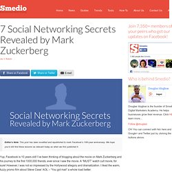 7 Social Networking Secrets Revealed by Mark Zuckerberg