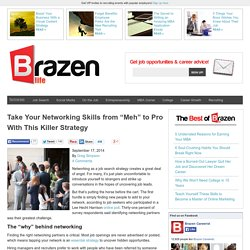 "Take Your Networking Skills from ""Meh"" to Pro With This Killer Strategy"