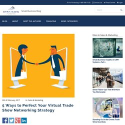 5 Ways to Perfect Your Virtual Trade Show Networking Strategy