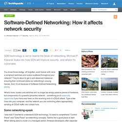 Software-Defined Networking: How it affects network security