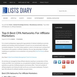 Top 6 Best CPA Networks For Affiliate Marketers
