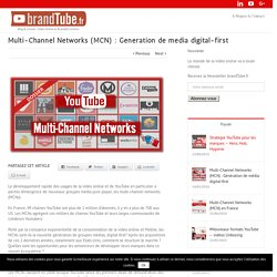 Multi-Channel Networks (MCN) : Génération de média digital-first - brandTube