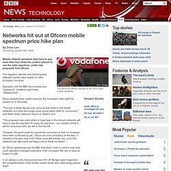 Networks hit out at Ofcom mobile spectrum price hike plan