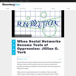 When Social Networks Become Tools of Oppression: Jillian C. York
