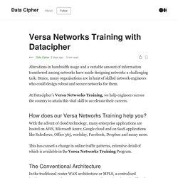 Versa Networks Training with Datacipher
