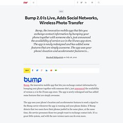 Bump 2.0 Is Live, Adds Social Networks, Wireless Photo Transfer