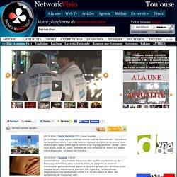 Toulouse, votre réseau social et média de proximité - flash infos, reportages..