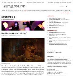 """Netzfilm der Woche: """"Hiccup"""" - Netzfilmblog"""